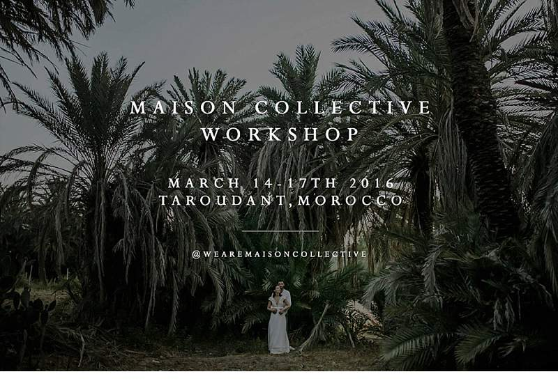 Maison Collective Photo Workshop in Morocco, March 14 – 17th 2016